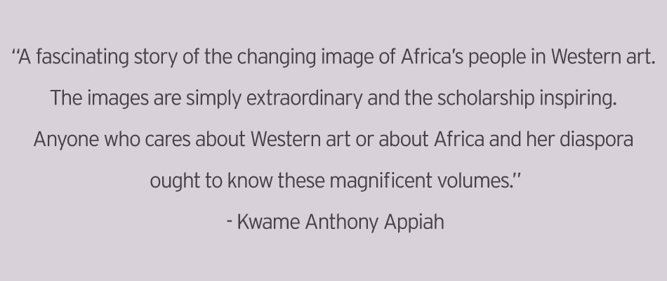 Quote: 'A fascinating story of the changing image of Africa's people in Western art. The images are simply extraordinary and the scholarship inspiring. Anyone who cares about Western art or about Africa and her diaspora ought to know these magnificent volumes.'-Kwame Anthony Appiah