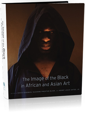 Book jacket: The Image of the Black in African and Asian Art, edited by David Bindman, Suzanne Preston Blier, and Henry Louis Gates, Jr., with Associate Editor Karen C. C. Dalton, from Harvard University Press